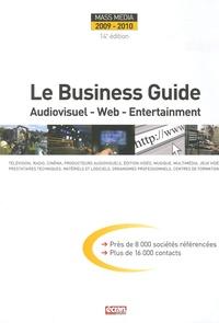 Patrick Casasnovas - Le Business Guide Mass Media 2009-2010 - Audiovisuel - Web - Entertainment.