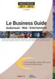 Patrick Casasnovas - Le Business Guide Mass Media 2011-2012 - Audiovisuel - Web - Entertainment.