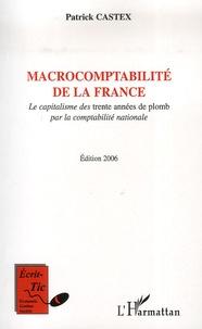 Patrick Castex - Macrocomptabilité de la France - Le capitalisme des trente années de plomb par la comptabilité nationale.