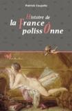 Patrick Caujolle - Histoire de la France polissônne.