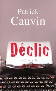 Patrick Cauvin - Déclic.
