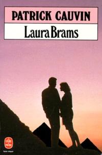 Patrick Cauvin - Laura Brams.
