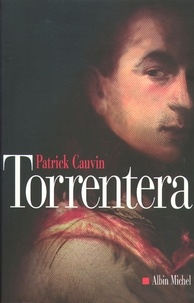 Patrick Cauvin et Patrick Cauvin - Torrentera - L'Homme qui mourut deux fois.