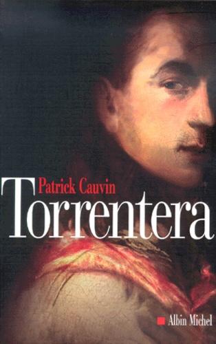 Torrentera. L'homme qui mourut deux fois