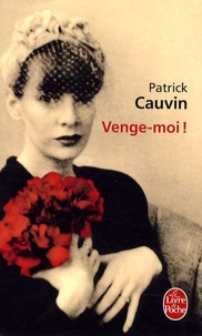 Patrick Cauvin - Venge-moi !.