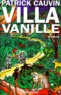 Patrick Cauvin - Villa Vanille.