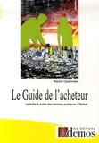 Patrick Caverivière - Le Guide de l'acheteur.