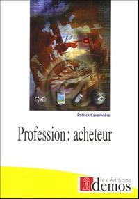 Patrick Caverivière - Profession : acheteur.