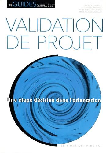Patrick Chaffaut et Marie Dommange - Validation de projet - Une étape décisive dans l'orientation.