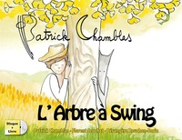 Patrick Chamblas et Florent Sepchat - L'Arbre à Swing. 1 CD audio