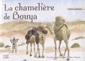 Patrick Champenois - La chamelière de Bouya - Et autres histoires d'une frontière éloignée.