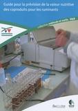 Patrick Chapoutot - Guide pour la prévision de la valeur nutritive des coproduits pour les ruminants.