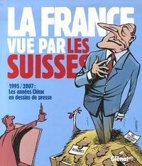 Patrick Chappatte et Alexandre Ballaman - La France vue par les Suisses.
