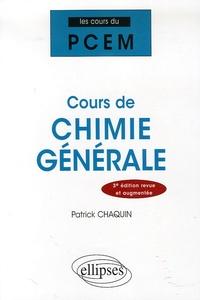 Patrick Chaquin - Cours de Chimie Générale.