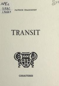 Patrick Chardenet et Bruno Durocher - Transit.