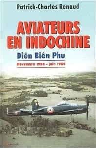 Aviateurs en Indochine. Diên Biên Phu de novembre 1952 à juin 1954.pdf