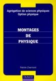 Patrick Charmont - Montages de physique - Agrégation de sciences physiques, option physique.
