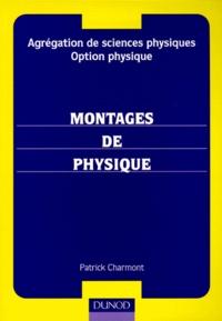 Montages de physique- Agrégation de sciences physiques, option physique - Patrick Charmont | Showmesound.org