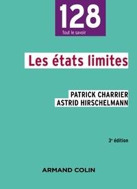 Patrick Charrier et Astrid Hirschelmann - Les états limites - 3e édition.