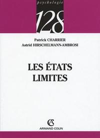Patrick Charrier et Astrid Hirschelmann - Les états limites.