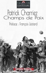 Patrick Charriez - Champs de paix.