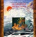 Patrick Chastel et Catherine Chavaillon - La légende Hai Puka - Légende des Iles Marquises.