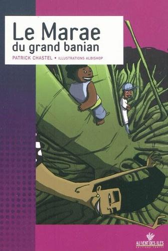 Patrick Chastel - Le marae du grand banian.