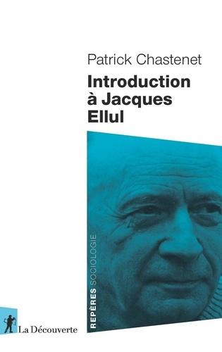 Introduction à Jacques Ellul