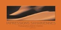 Patrick Chatelier et Gérard Bourel - Impressions sahariennes.