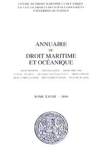 Patrick Chaumette - Annuaire de droit maritime et océanique - Tome 28/2010.