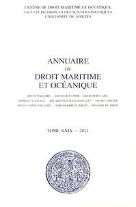 Patrick Chaumette - Annuaire de droit maritime et océanique - Tome 29/2011.