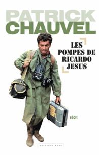 Patrick Chauvel - Les pompes de Ricardo Jesus.