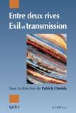 Patrick Chemla - Entre deux rives - Exil et transmission.