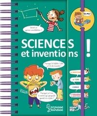 Patrick Chenot et Marie Ligier de Laprade - Sciences et inventions !.