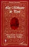 Patrick Chevalier - Les Mohicans de Paris - Pièce adaptée du roman d'Alexandre Dumas.