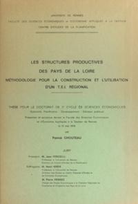 Patrick Chouteau - Les structures productives des Pays de la Loire - Méthodologie pour la construction et l'utilisation d'un tableau d'échanges inter-industriels. Thèse pour le Doctorat de 3e cycle ès sciences économiques.