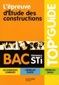 Patrick Cohan et Aissa Bouaddi - L'épreuve d'Etude des constructions, terminale STI.