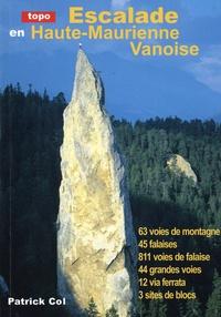 Patrick Col - Escalade en Haute-Maurienne Vanoise.