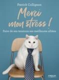 Patrick Collignon - Merci mon stress !.