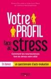 Patrick Collignon et Jean-Louis Prata - Votre profil face au stress.