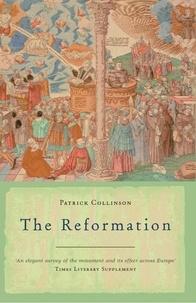 Patrick Collinson - The Reformation.