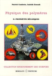 Physique des polymères- Tome 2, Propriétés - Patrick Combette | Showmesound.org