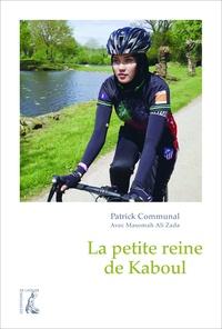 Patrick Communal - La petite reine de Kaboul.