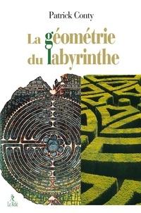 Patrick Conty - La géométrie du labyrinthe.