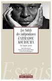 Patrick Corcoran et Daniel Delas - Les soleils des indépendances d'Ahmadou Kourouma - Une longue genèse.