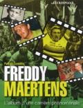 Patrick Cornillie - Freddy Maertens - L'album d'une carrière phénoménale.