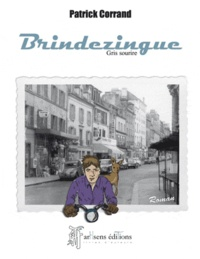 Patrick Corrand - Brindezingue.