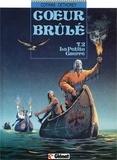 Patrick Cothias et Jean-Paul Dethorey - Coeur Brûlé - Tome 02 - La petite guerre.