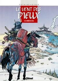 Patrick Cothias et Thierry Gioux - L'Ordre du ciel.