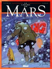 Patrick Cothias et Antonio Parras - Le Lièvre de Mars Tome 2 : .